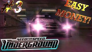 Лёгкие деньги, Need For Speed Underground #3